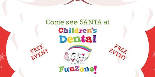 Santa's coming to Children's Dental FunZone