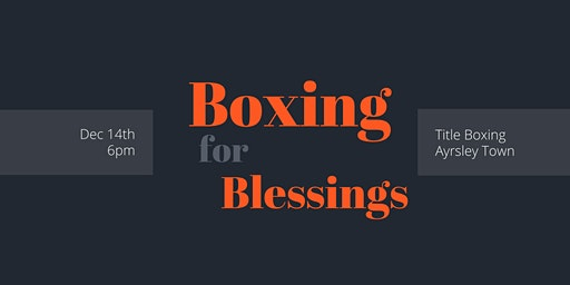 Boxing For Blessings