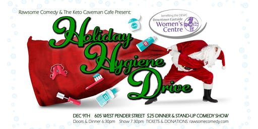 Holiday Hygiene Drive Comedy Show & Fundraiser