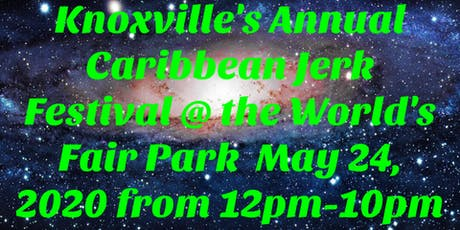 Knoxville's 1st Annual Caribbean Jerk Festival tickets