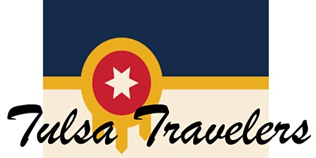 The Tulsa Travelers - Travel Reception introducing our 2020 departures tickets