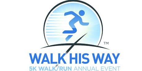 1st Annual Walk His WayTM 5K Walk/Run Event tickets