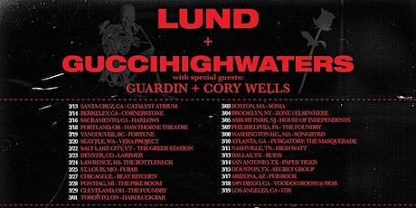 Lund & guccihighwaters tickets