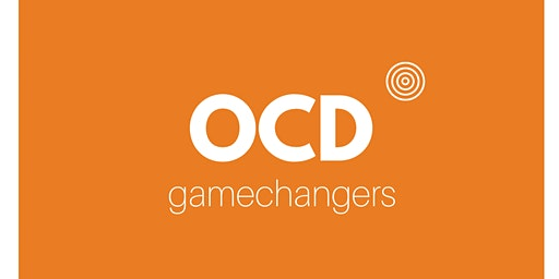 3rd Annual OCD Gamechangers