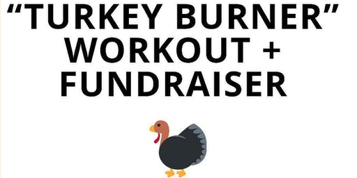 Turkey Burner workout + fundraiser