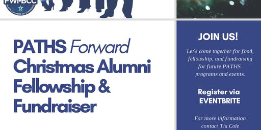 PATHS Christmas Alumni Fellowship & Fundraiser