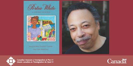 In Conversation with George Elliott Clarke: Portia White: A Portrait in Wor tickets