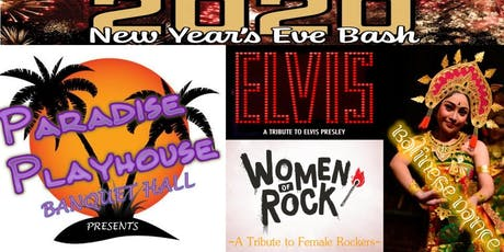 Paradise Playhouse Banquet Hall New Years Eve Bash tickets