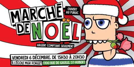 Marché de Noël au profit de la revitalisation de la cour d'école Mgr-Forget billets