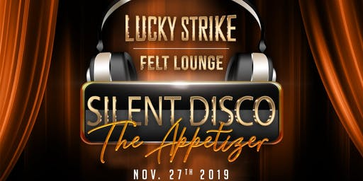 "Thanksgiving Eve Silent Disco ""The Appetizer"""