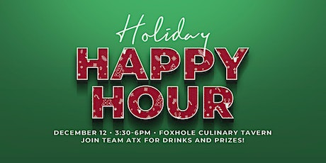 Holiday Happy Hour with Team ATX tickets