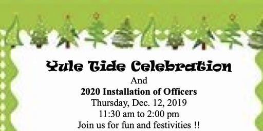 Yuletide Celebration & 2020 Installation