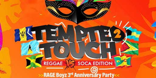 TEMPTED 2 TOUCH: REGGAE VS SOCA EDITION