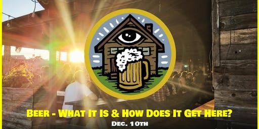 Beer - What It Is & How Does It Get Here?