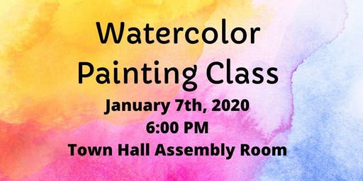 Watercolor Class (Adult  & YA)- $3/materials fee