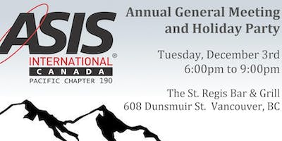 ASIS Canadian Pacific Chapter AGM and Holiday Party 2019