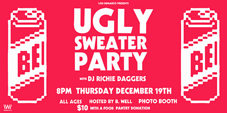 Wooly's Ugly Sweater Party with DJ Richie Daggers - Hosted by B.Well tickets
