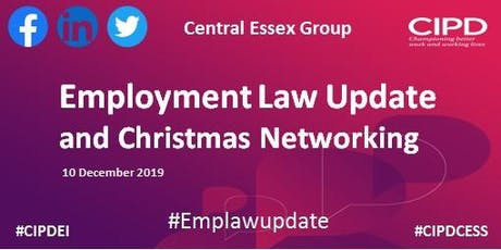 Employment Law Update and Christmas Networking - Central Essex Group tickets