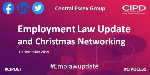 Employment Law Update and Christmas Networking - Central Essex Group