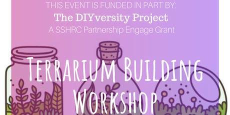 Terrarium Building Workshop tickets