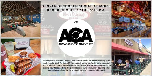 Moes BBQ and Bowling December Denver Social with Always Choose Adventures