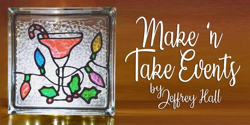 Make 'n Take - Stain Glass Holiday Cocktail Glass Block