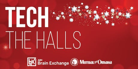 Tech The Halls Open House Sponsored by Mutual of Omaha tickets