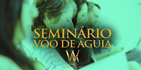 12º Turma - Seminário Voo de Águia - Inteligência Emocional. ingressos