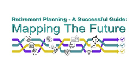Retirement Planning - A Successful Guide To Mapping The Future tickets