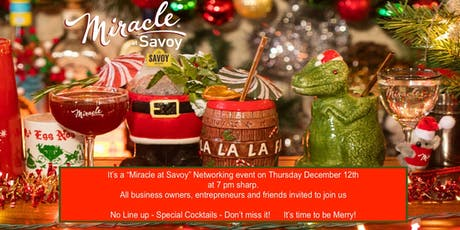 "It's a ""Miracle at Savoy""  business networking event tickets"