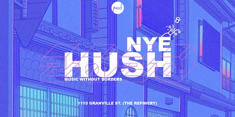 Hush Music Party- New Years Eve 2020 tickets