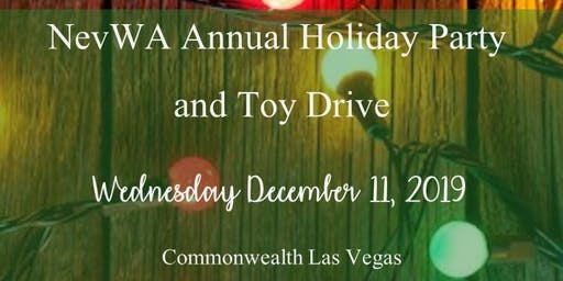 NevWA Annual Holiday Party & Toy Drive