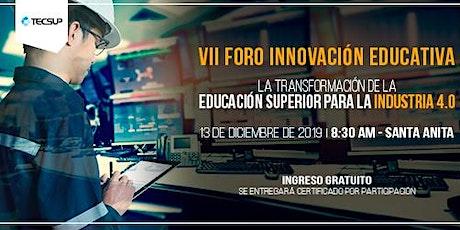 VII Foro de Innovación Educativa Tecsup entradas