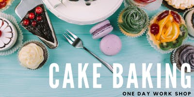 Professional Cake Baking - One Day Workshop