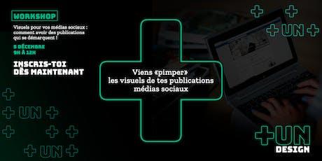Workshop : Viens «pimper» les visuels de tes publications médias sociaux billets