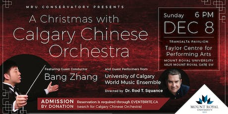 MRU Conservatory Presents: A Christmas with Calgary Chinese Orchestra tickets