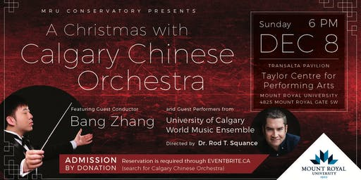 MRU Conservatory Presents: A Christmas with Calgary Chinese Orchestra