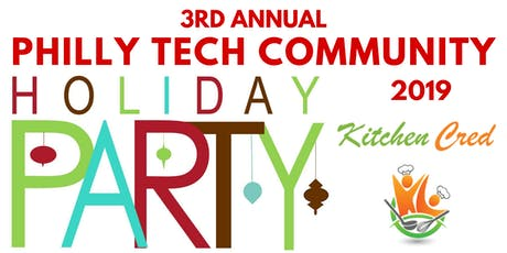 3rd Annual Philly Tech Community Holiday Party | Guest Speakers + CHARITY tickets