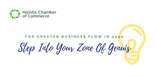 Holistic Chamber of Commerce - Step Into Your Zone of Genuis