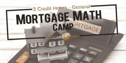 3 Free CE Hours - Mortgage Math Camp