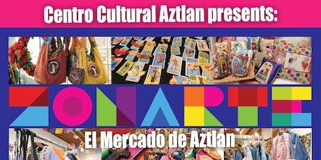 ZONARTE Holiday Mercadode Aztlan tickets