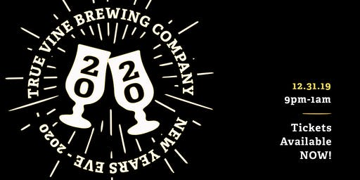 New Years Eve Party at True Vine Brewing Co.