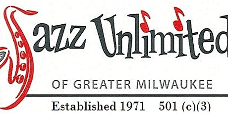 Jazz Unlimited Celebration of Milwaukee Jazz tickets