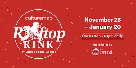 CultureMap Rooftop Rink at Whole Foods Market tickets