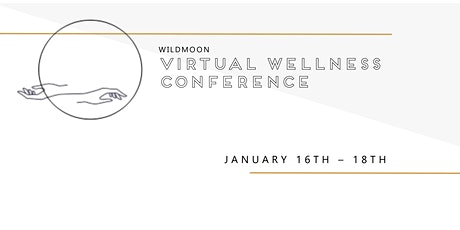 Wildmoon Virtual Wellness Conference tickets