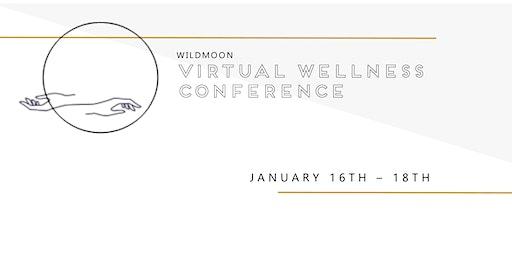 Wildmoon Virtual Wellness Conference