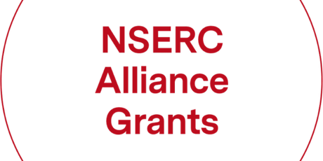 ATELIER SUR LES SUBVENTIONS ALLIANCE CRSNG/ NSERC ALLIANCE GRANT WORKSHOP tickets