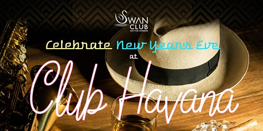 Swan Club 2020 Cuban Themed New Year's Eve Celebration