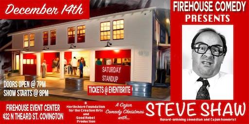 Dec. 14  Firehouse Comedy Presents a Cajun Comedy Christmas