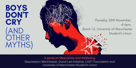 Boys Don't Cry (and Other Myths) - Masculinity & Wellbeing Panel tickets